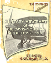 """Military Aircraft of the Davis-Monthan Airfield 1925-1936"" Cover"
