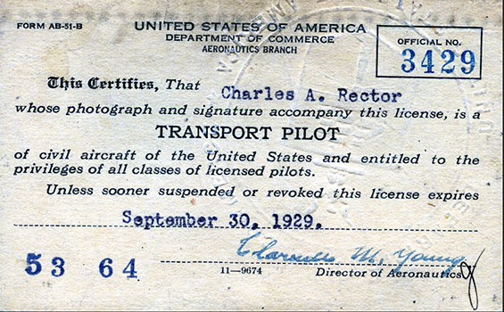 Charles A. Rector, Transport Pilot Certificate T3429, September 30, 1929 (Source: SDAM)